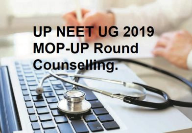 UP NEET UG 2019 MOP UP round counselling schedule extended