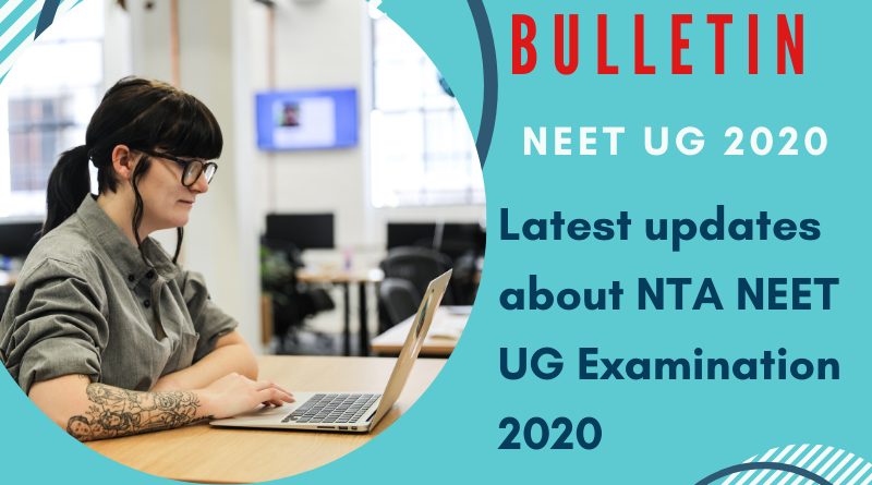 NEET Bulletin: NEET UG 2020