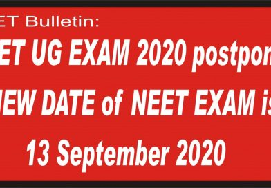 NEET UG EXAM 2020 postponed, NEW DATE of NEET EXAM is 13 September 2020